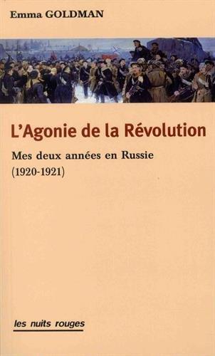 L'agonie de la révolution par Emma Goldman