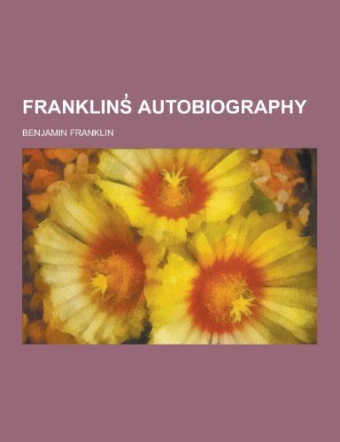 Franklins Autobiography