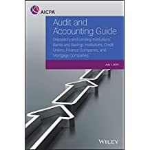 Depository and Lending Institutions- Banks and Savings Institutions, Credit Unions, Finance Companies, and Mortgage Compani (AICPA Audit and Accounting Guide)