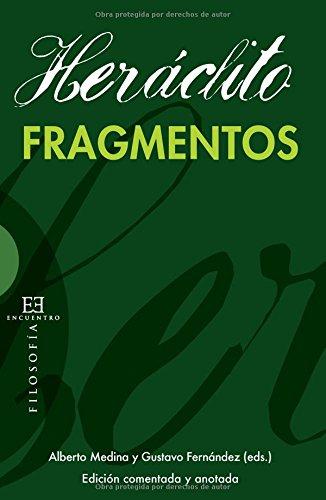 Fragmentos (Heráclito) (Filosofia) por Heráclito
