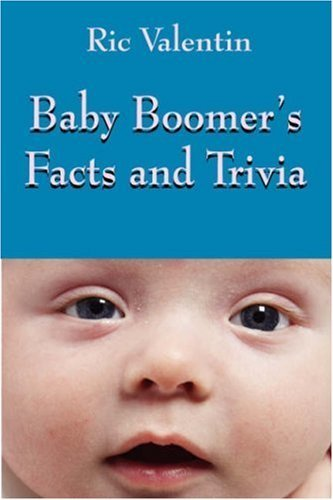 and Trivia by Ric Valentin (2006-09-21) (Baby-trivia)
