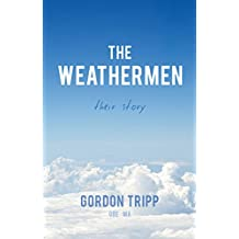 The Weathermen: Their Story (English Edition)