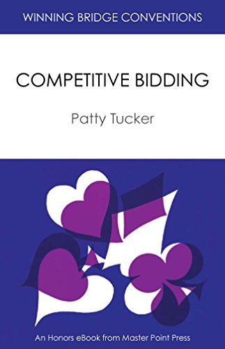 Competitive Bidding: A Master Point Press Honors eBook (Winning Bridge Conventions Series 1) (English Edition)
