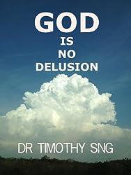 GOD is NO Delusion (English Edition)