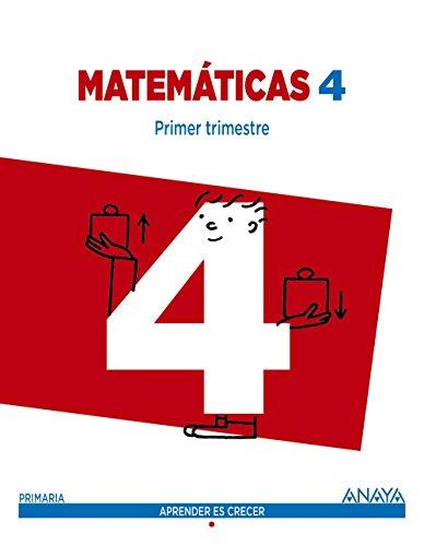 Matemáticas 4. Trimestral. Aprender es crecer - 9788467877694 por Luis Ferrero de Pablo