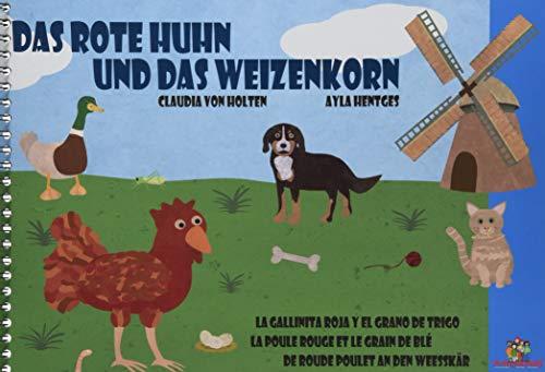 Das rote Huhn und das Weizenkorn: Eine kunterbunte Geschichte in vier Sprachen