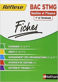 Fiches Rflexe - Gestion et Finance 1re et Terminale STMG de Karine Charlier,Karim Djeffal,Patrice Gillet ( 12 aot 2014 )