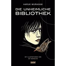 Die unheimliche Bibliothek: Erzählung