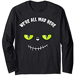 Halloween Motto Party Kostüm We're all mad here Grinsekatze Langarmshirt