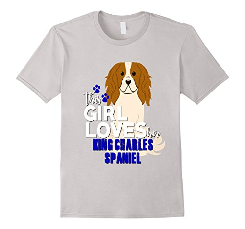 Cavalier King Charles Spaniel Dog Shirt This Girl Loves Her