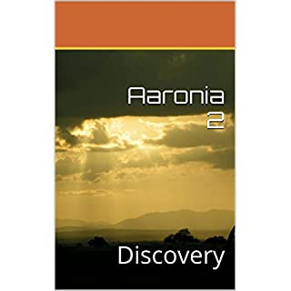 Aaronia 2: Discovery (English Edition)