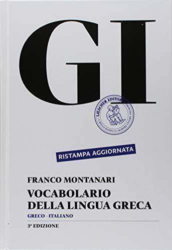GI. Vocabolario della lingua greca. Con la