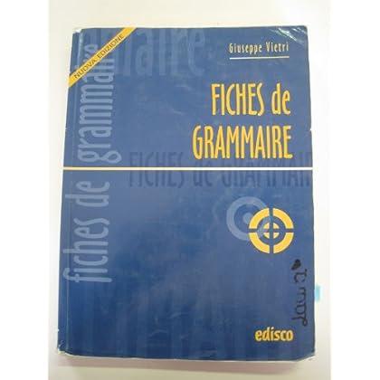 Fiches De Grammaire. Per Le Scuole Superiori