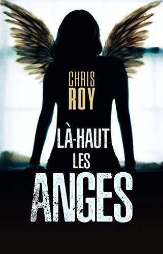 Couverture du livre Là-haut les anges