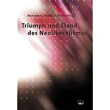 Triumph und Elend des Neoliberalismus