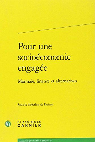 Pour une socioéconomie engagée : Monnaie, finance et alternatives