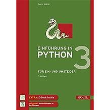 Einführung in Python 3: Für Ein- und Umsteiger