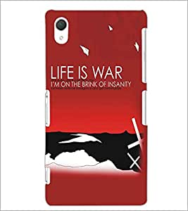 SONY XPERIA Z2 LIFE IS WAR Designer Back Cover Case By PRINTSWAG
