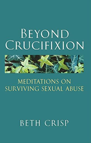 [(Beyond Crucifixion)] [By (author) Beth R. Crisp] published on (October, 2010)