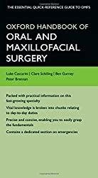 Oxford Handbook of Oral and Maxillofacial Surgery (Oxford Medical Handbooks)