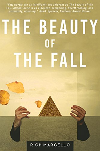 The Beauty of the Fall: A Novel by [Marcello, Rich]
