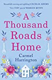 A Thousand Roads Home: by Carmel Harrington