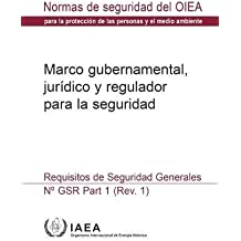 Governmental, Legal and Regulatory Framework for Safety: General Safety Requirements (Coleccion de normas de seguridad)
