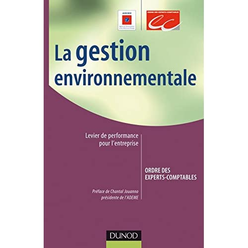 La gestion environnementale : levier de performance pour l'entreprise - 1re édition