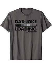 Hombre Funny Dad Joke Loading Bar I tell Dad Jokes Periodically Camiseta