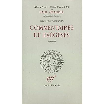 Oeuvres complètes, tome 22 : Commentaires et exégèses, IV : Le Cantique des Cantiques