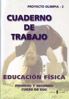 Olimpia-2. Educación física. Primero y segundo cursos de ESO. Cuaderno de trabajo (Educación y libro escolar. Castellano)