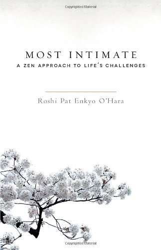 most-intimate-a-zen-approach-to-lifes-challenges