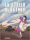 La stella di Esther. Ediz. illustrata