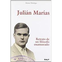 Julián Marías. Retrato De Un Filósofo Enamorado (Historia)