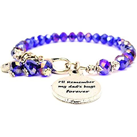 Ill Remember My Dad's Hugs Forever Crystal Color Sapphire Bracelet by ChubbyChicoCharms