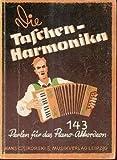 Die Taschen-Harmonika, 143 Perlen für das Pianoakkordeon, Ab 24 Bässe zum Teil auch für 8 und 12 Bässe spielbar,