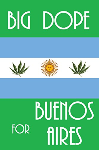 big-dope-for-buenos-aires-english-edition