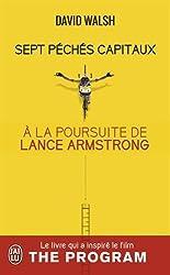 Sept péchés capitaux : A la poursuite de Lance Armstrong