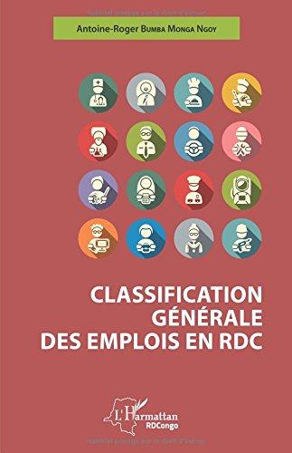 Classification générale des emplois en RDC par Antoine-Roger Bumba Monga Ngoy