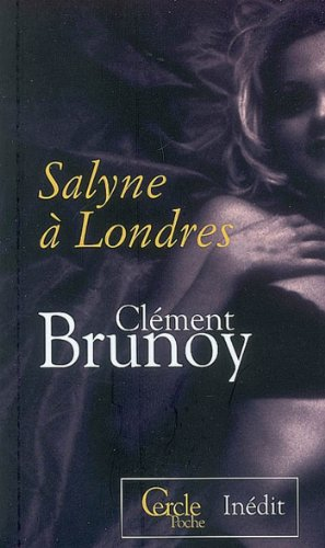 Cercle Poche nº128 Salyne à Londres par Clément Brunoy