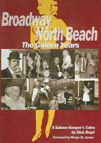 Broadway North Beach: The Golden Years