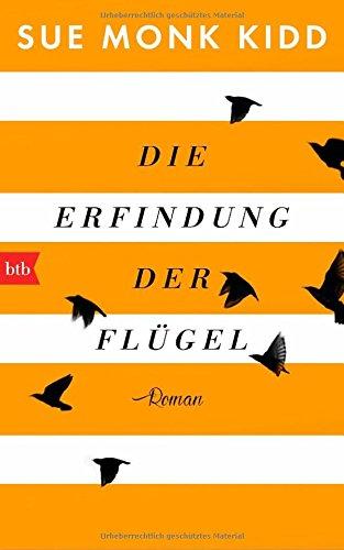 Buchseite und Rezensionen zu 'Die Erfindung der Flügel: Roman' von Sue Monk Kidd