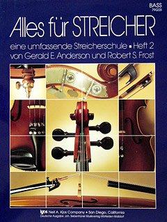 ALLES FUER STREICHER 2 - arrangiert für Kontrabass [Noten / Sheetmusic] Komponist: ANDERSON GERALD E + FROST ROBERT S