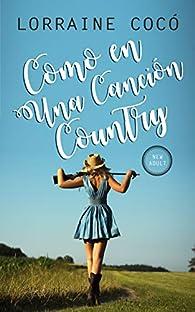 Como en una canción country par Lorraine Cocó