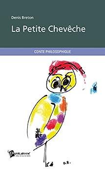 La Petite Chevêche par [Breton, Denis]