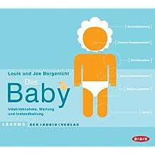 Das Baby: Inbetriebnahme, Wartung und Instandhaltung. Lesung