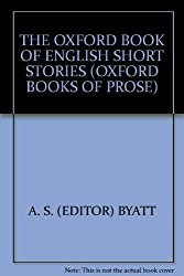 THE OXFORD BOOK OF ENGLISH SHORT STORIES (OXFORD BOOKS OF PROSE)