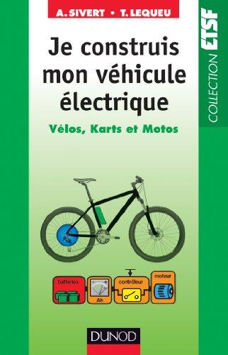 je-construis-mon-vhicule-lectrique-vlos-karts-et-motos-mcanique-t-1