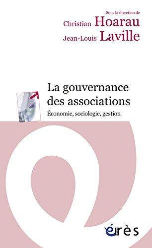 La gouvernance des associations : Economie, sociologie, gestion par Christian Hoarau