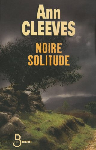 Noire solitude (BELFOND NOIR) (French Edition)